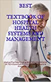 BEST TEXTBOOK OF HOSPITAL HEALTH SYSTEMS AND