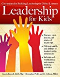 img - for Leadership for Kids: Curriculum for Building Leadership in Gifted Learners book / textbook / text book