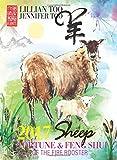 Lillian Too & Jennifer Too Fortune & Feng Shui 2017 Sheep