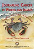 Journaling Cancer in Words and Images: Caught in the Clutch of the Crab