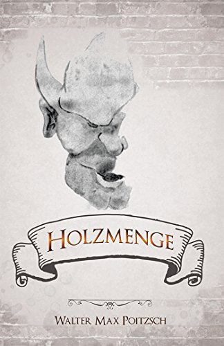 Holzmenge kindle edition by walter max poitzsch literature holzmenge by poitzsch walter max fandeluxe Images