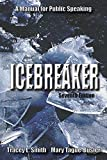 Icebreaker, Tracey L. Smith and Mary Tague-Busler, 1478615567