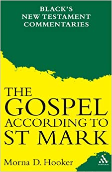 The Gospel According To St. Mark (Black's New Testament Commentaries)