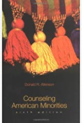 Counseling American Minorities: A Cross-Cultural Perspective Paperback