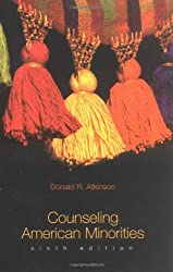 Counseling American Minorities: A Cross-Cultural Perspective