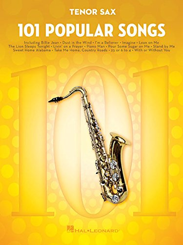 - 101 Popular Songs: for Tenor Sax