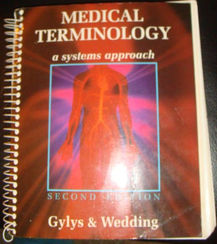 Medical Terminology: A Systems Approach
