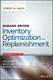 Demand-Driven Inventory Optimization and Replenishment: Creating a More Efficient Supply Chain (Wiley and SAS Business Series)