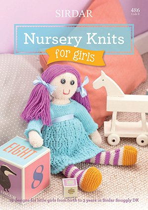 Sirdar Book 486 Nursery Knits for Girls Book 486