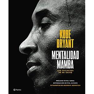 Mentalidad mamba, la autobiografía de Kobe Bryant | Letras y Latte - Libro