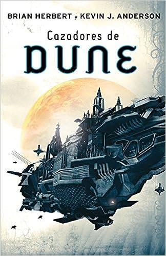 Download ebøger gratis pdf Cazadores de Dune (Las crónicas de Dune 7) (Spanish Edition) B019JC59PU PDF
