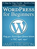 WordPress for Beginners, James Burton, 1497505100
