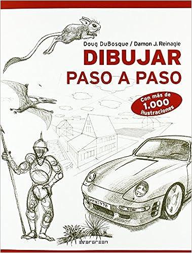 Dibujar Paso A Paso Amazones Dubosque Reinagle Libros