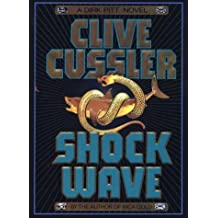 Shock Wave (Thorndike Core) by Clive Cussler (1996-03-03)