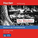 Die Räuber (Deutsch als Fremdsprache) Audiobook by Urs Luger Narrated by Alexander Brem