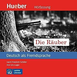 Die Räuber (Deutsch als Fremdsprache) Hörbuch