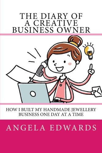 The Diary of A Creative Business Owner: How I Built My Handmade Jewellery Business One Day At A Time