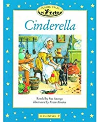 Cinderella (Oxford University Press Classic Tales, Level Elementary 2)