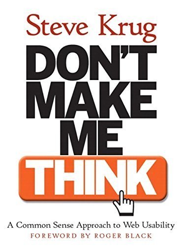 Don't Make Me Think! A Common Sense Approach to Web Usability by Steve Krug (2000-10-23) Taschenbuch – 1800 B017WQAEDM