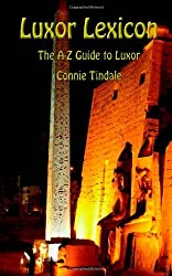 By Connie Tindale - Luxor Lexicon: The A-Z Guide to Luxor