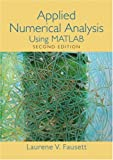 Applied Numerical Analysis: Using Matlab