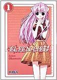 Elfen Lied 1 (Spanish Edition) by Lynn Okamoto (2012-06-30)