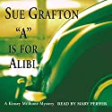 A is for Alibi: A Kinsey Millhone Mystery Audiobook by Sue Grafton Narrated by Mary Peiffer