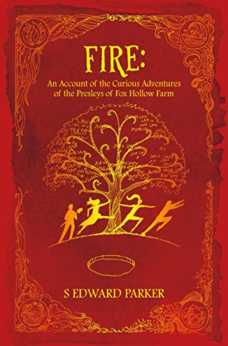 Download PDF Fire - An Account of the Curious Adventures of the Presleys of Fox Hollow Farm