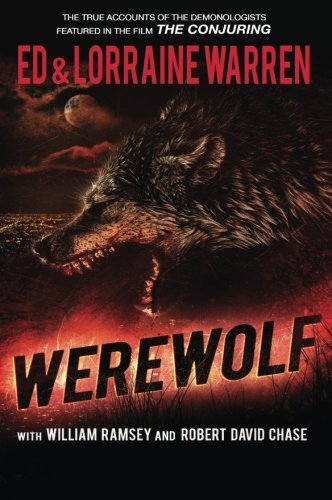 Werewolf: A True Story of Demonic Possession (Possessed The True Story Of An Exorcism)