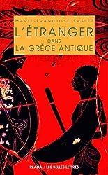 L'étranger dans la Grèce antique