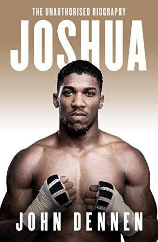 Joshua: The Unauthorised Biography