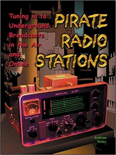 Pirate Radio Stations: Tuning in to Underground Broadcasts in the