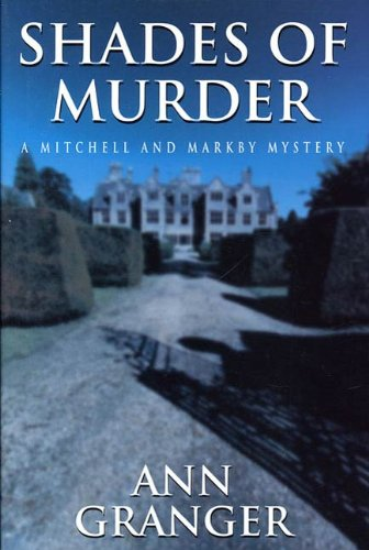 (Shades of Murder: A Mitchell And Markby Mystery (Mitchell and Markby Mysteries Book 13))