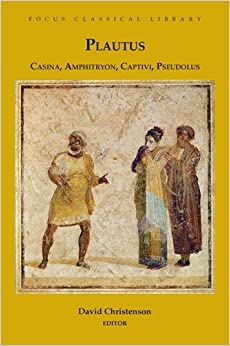 Book By Titus Maccius Plautus - Casina, Amphitryon, Captivi, Pseudolus: Four Plays (Focus Classical Library) (1.2.2008)