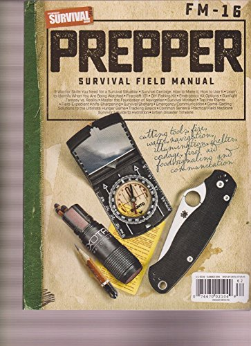 American Survival Guide Magazine Prepper Survival Field Manual Summer 2016.