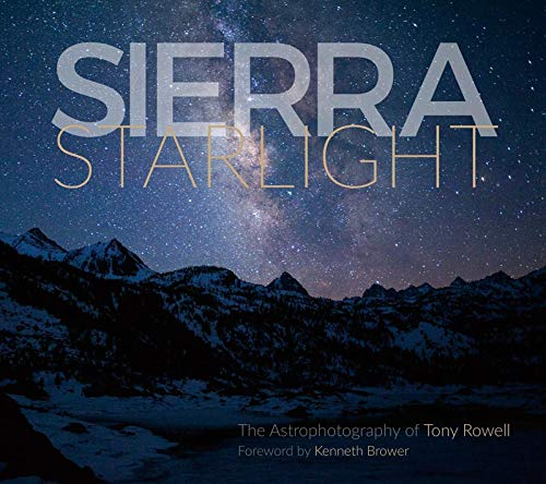 Pdf History Sierra Starlight: The Astrophotography of Tony Rowell