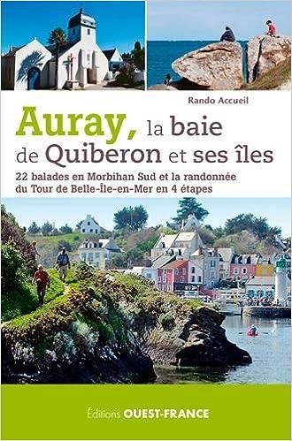Livre Auray, la baie de Quiberon et ses îles - 22 balades epub, pdf