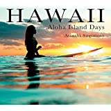 HAWAII -ALOHA Island Days-