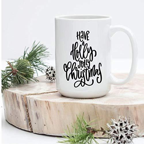 Mug Creatory  Have A Holly Jolly Christmas Coffee Mug, Christmas Gift Mug,Coffee Mugs 11oz