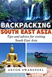 Backpacking SouthEast Asia (Travel Tips Book 4)
