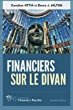 Image de Financiers sur le divan (Collection Finance & Psycho) (Volume 1) (French Edition)