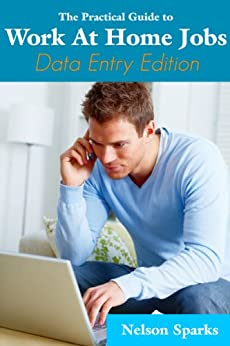Amazon.com: Work from Home: Data Entry Jobs eBook: Nelson