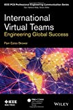 img - for International Virtual Teams: Engineering Global Success (IEEE PCS Professional Engineering Communication Series) book / textbook / text book