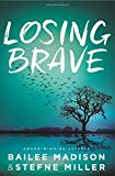Losing Brave (Blink) by  Bailee Madison in stock, buy online here