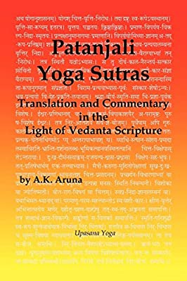 Patanjali Yoga Sutras: Translation and Commentary in the ...