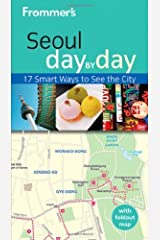Frommer's Seoul Day by Day (Frommer's Day by Day - Pocket) by Cecilia Hae-Jin Lee (2011-08-09)