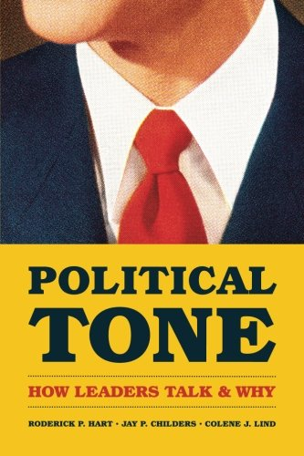 Political Tone: How Leaders Talk and Why (Chicago Studies in American Politics)