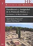 Historia de España: Protohistoria Y Antigüedad De La Península Ibérica - Volumen I: 1