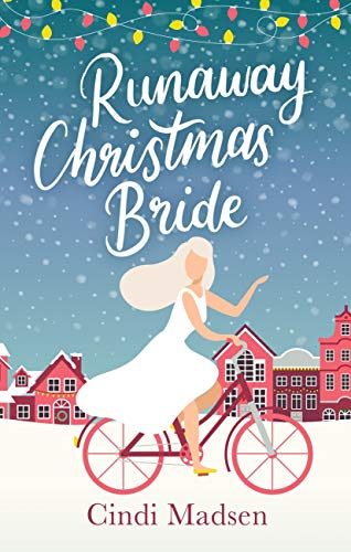 Runaway Christmas Bride: curl up by the fire with this adorable festive read by [Madsen, Cindi]
