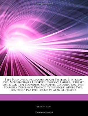 Articles On Type Foundries, including: Adobe Systems
